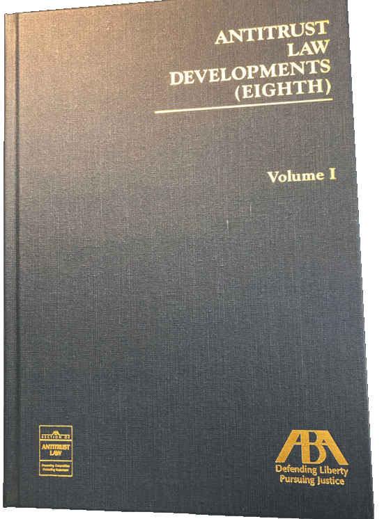Antitrust Law Developments (Eighth) – Ebook